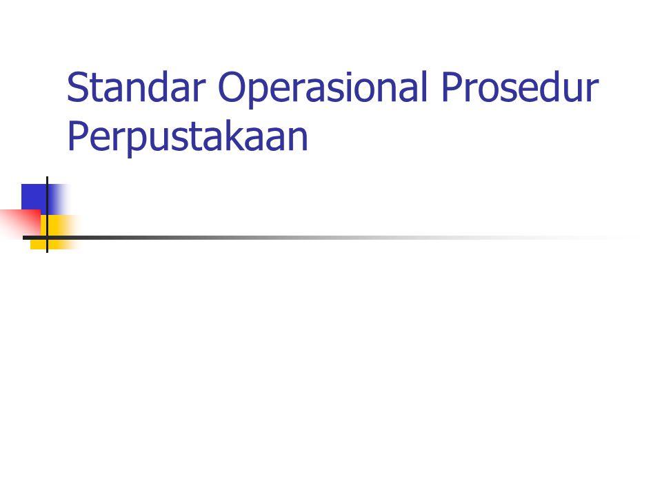 Standar Operasional Prosedur Perpustakaan