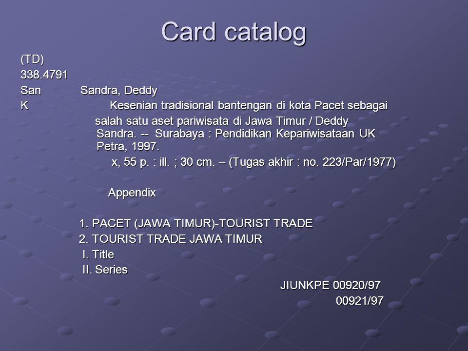 Card catalog (TD)338.4791 San Sandra, Deddy K Kesenian tradisional bantengan di kota Pacet sebagai salah satu aset pariwisata di Jawa Timur / Deddy Sandra.