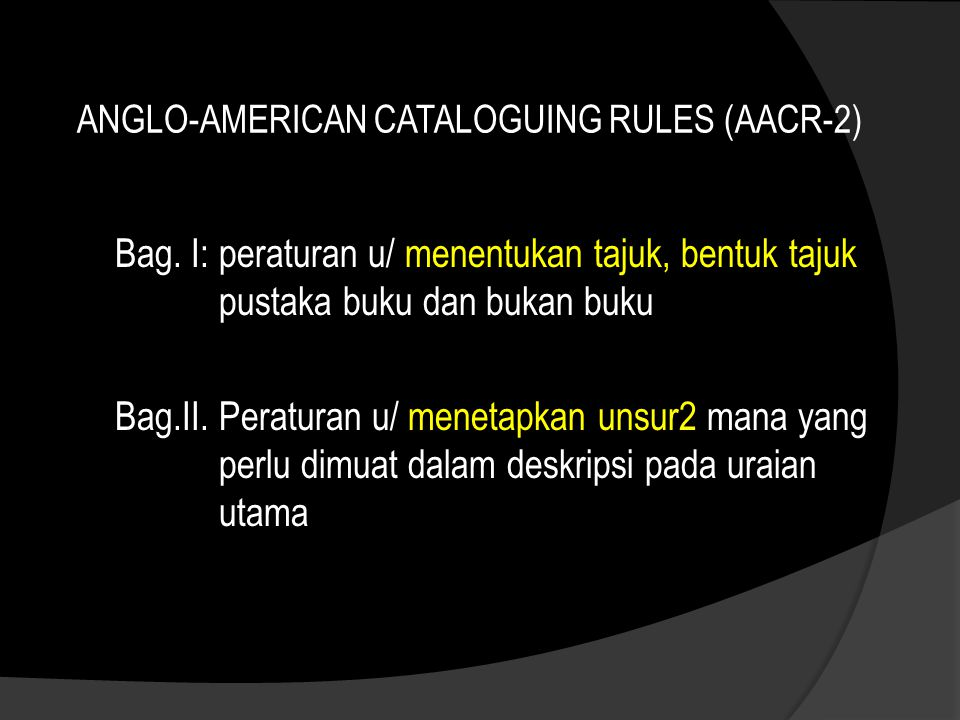 ANGLO-AMERICAN CATALOGUING RULES (AACR-2) Bag.