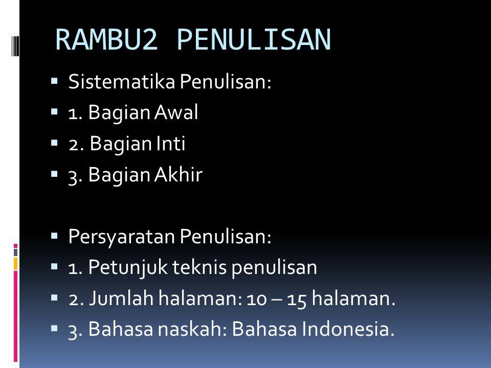 PERSYARATAN & PETUNJUK PENULISAN  1.