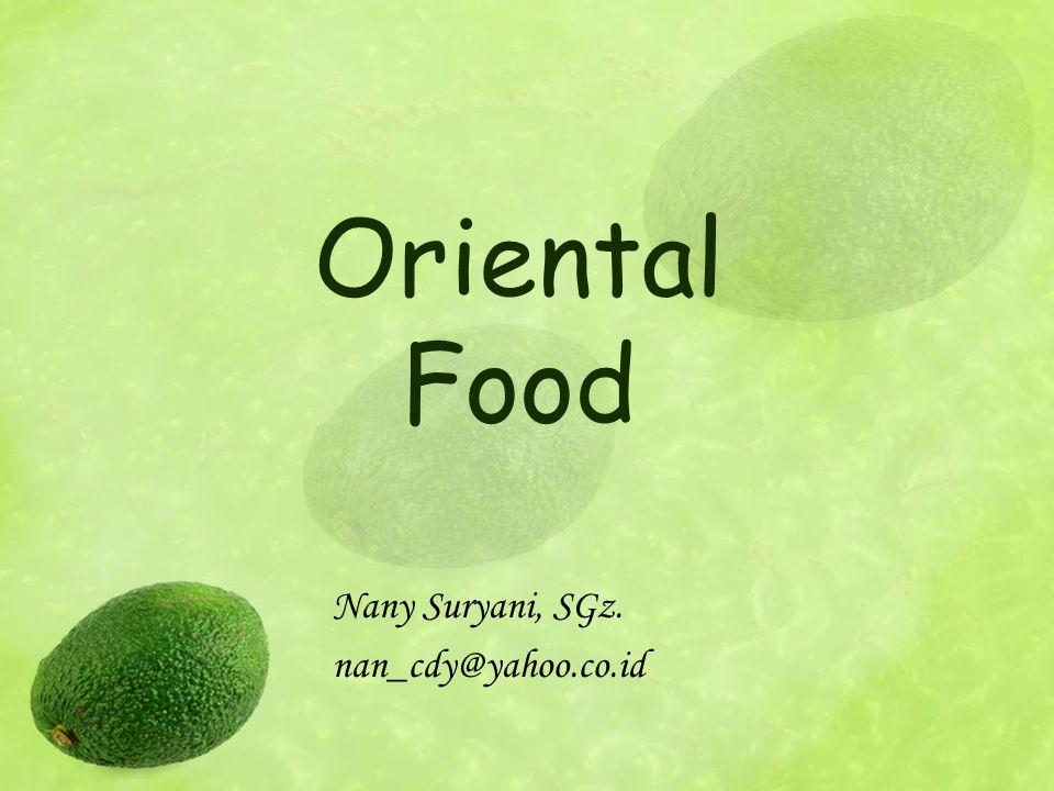 Pengertian Makanan oriental adalah makanan yang biasa atau lazim dimasak dan dihidangkan di negara-negara Oriental (Asia).