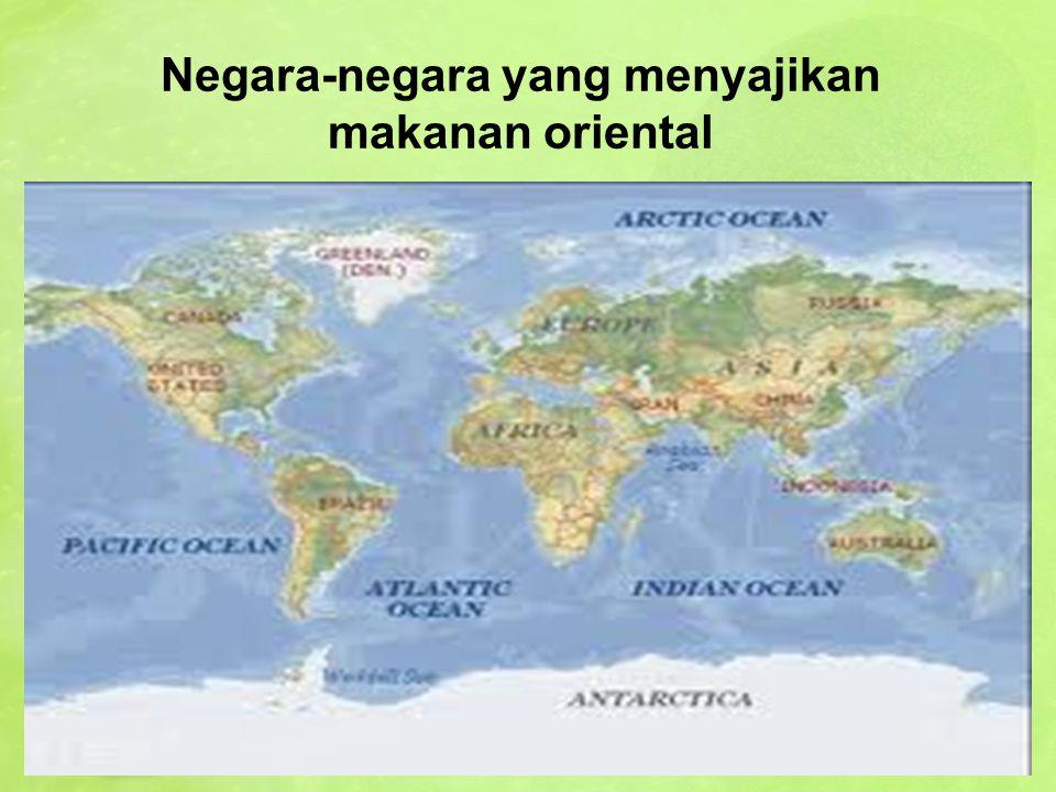 Negara-negara yang menyajikan makanan oriental