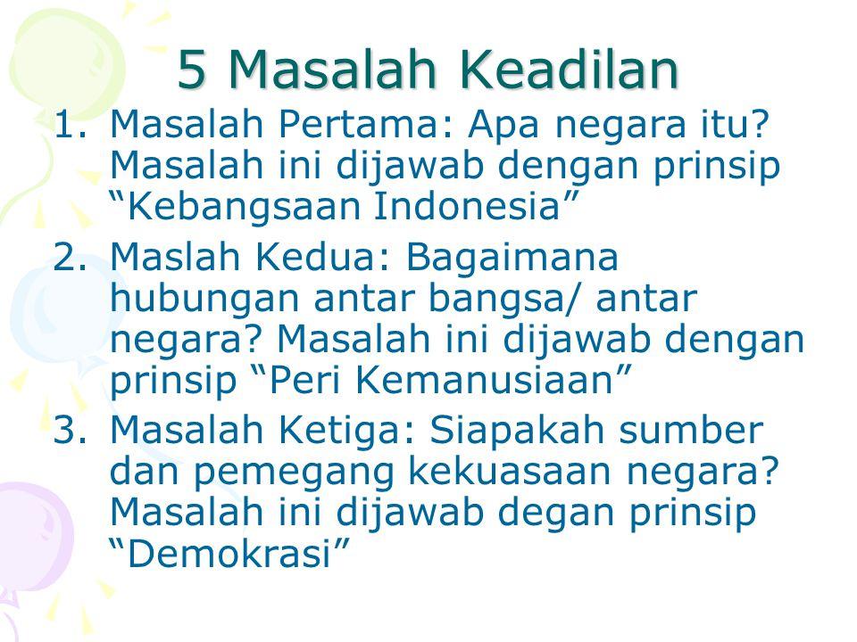 Lajut… 4.Masalah Keempat: apa tujuan Negara.