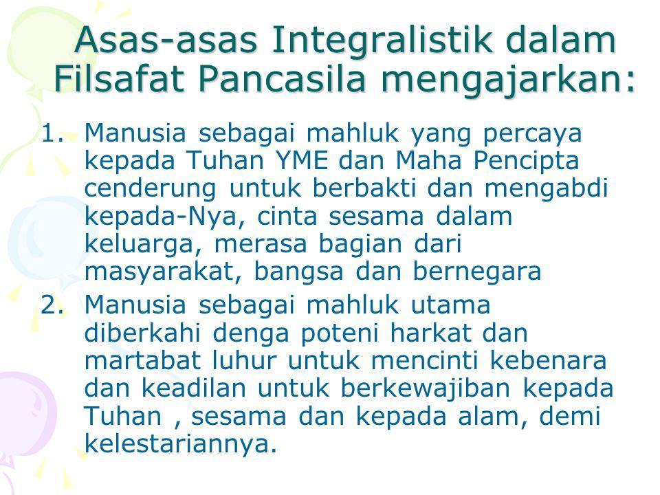 Lanjut… 3.Manusia Indonesia, sebagai bangsa dan negara adalah keluarga besar bangsa Indonesia dengan kondisi psikologis, budaya dan alamnya merupakan bagian dari umat mansuia, budaya dan dunia
