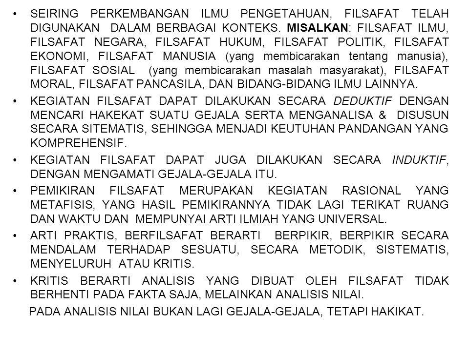 CABANG-CABANG FILSAFAT 1.METAFISIKA, MEMBAHAS HAL YANG BEREKSISTENSI DI BALIK FISIS, MELIPUTI BIDANG ONTOLOGI.