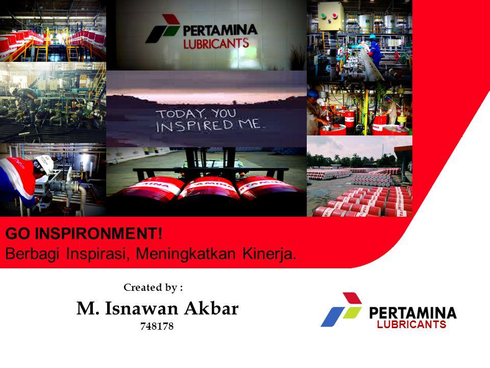 M. Isnawan Akbar 748178 GO INSPIRONMENT. Berbagi Inspirasi, Meningkatkan Kinerja.