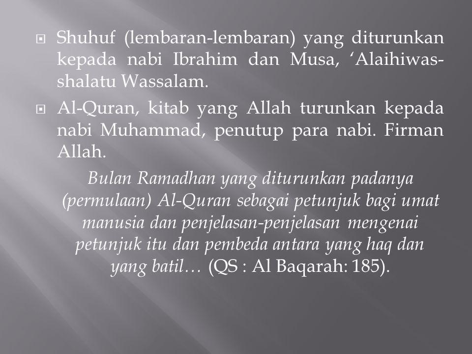  Shuhuf (lembaran-lembaran) yang diturunkan kepada nabi Ibrahim dan Musa, 'Alaihiwas- shalatu Wassalam.