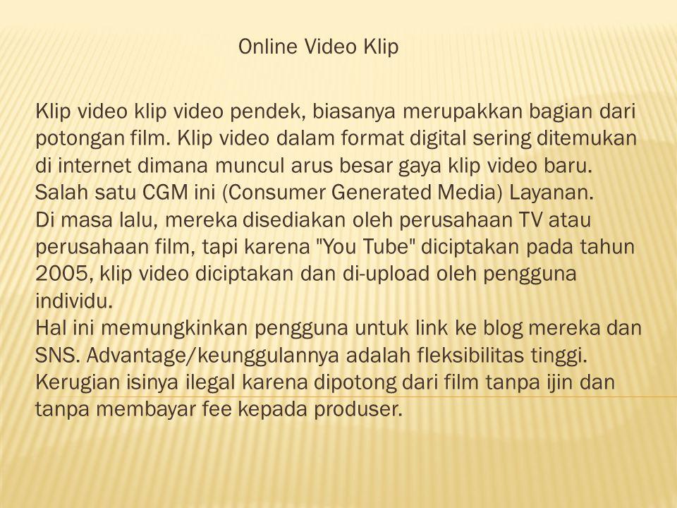 Klip video klip video pendek, biasanya merupakkan bagian dari potongan film.