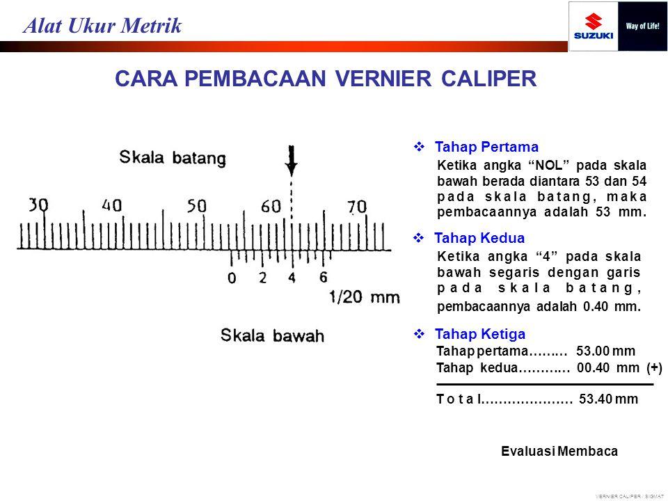 """CARA PEMBACAAN VERNIER CALIPER  Tahap Pertama Ketika angka """"NOL"""" pada skala bawah berada diantara 53 dan 54 pada skala batang, maka pembacaannya adal"""
