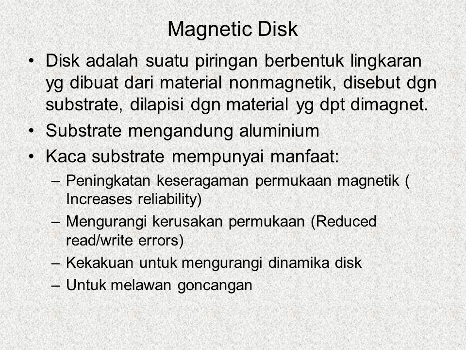 Removable or Not Removable disk –Can be removed from drive and replaced with another disk –Provides unlimited storage capacity –Easy data transfer between systems Nonremovable disk –Permanently mounted in the drive