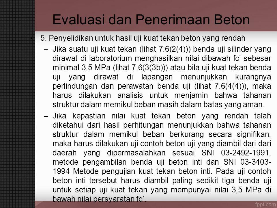Evaluasi dan Penerimaan Beton 5.