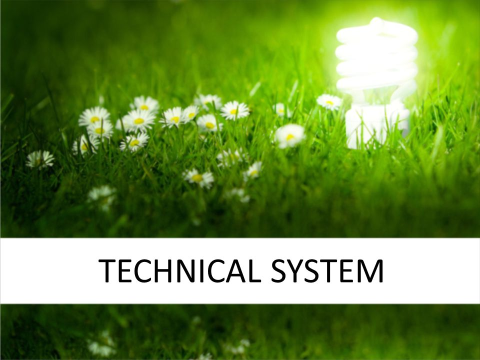 TECHNICAL SYSTEM