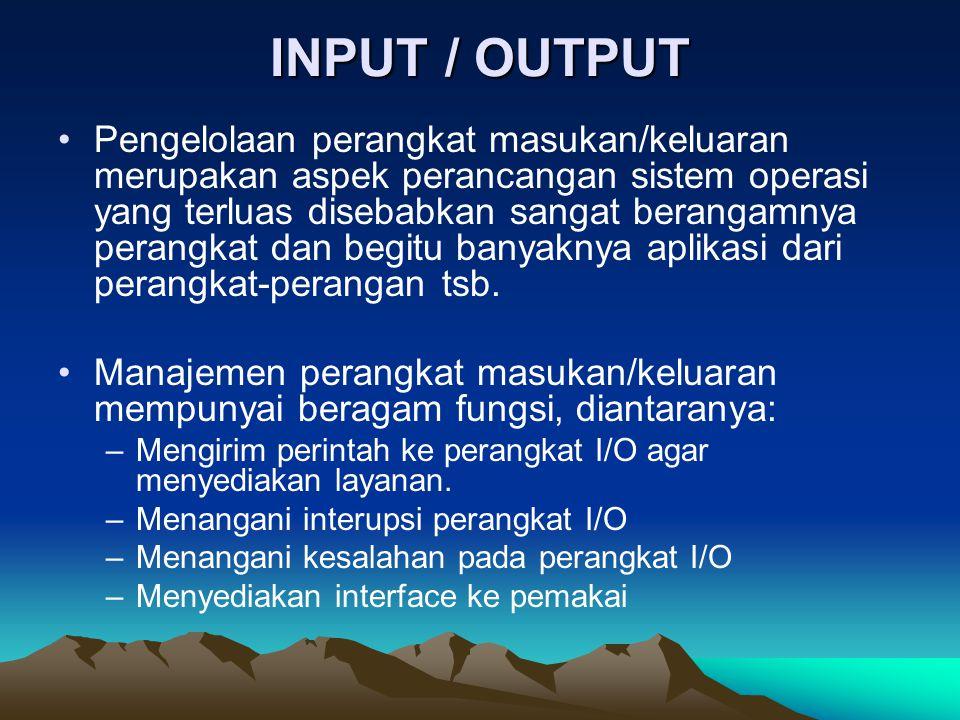 PRINSIP PERANGKAT KERAS INPUT / OUTPUT Peralatan Input/Output = I/O DEVICES Dua jenis Peralatan I/O (Berdasarkan sifat aliran datanya) –Block devices Data dikirim atau diterima dalam bentuk Block ( Disk, Pita magnetik).
