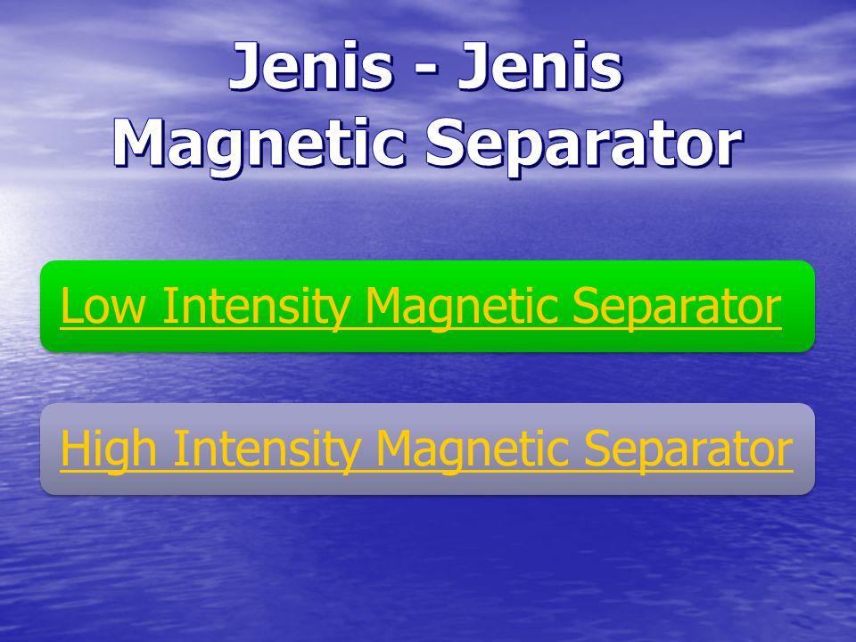 NoBahan Galian Mineral Ferromagnetic Mineral Paramagnetic 1Pasir Besi Magnetit dan ilmenit Hematit,siderit dan limonit 2Tembaga-Kalkopirit 3SengFranklinite- Pengolahan Bahan Galian dengan Magnetic Separator