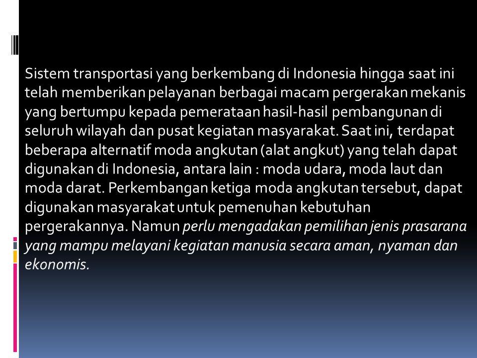 Hubungan diantara transportasi dan aktivitas manusia