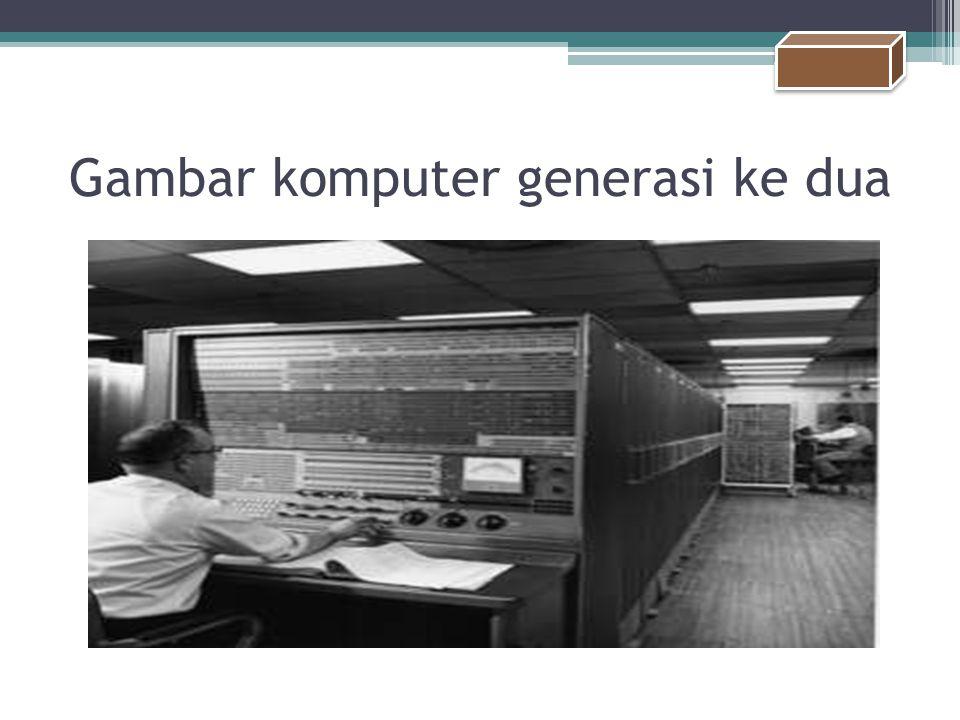 Gambar komputer generasi ke dua
