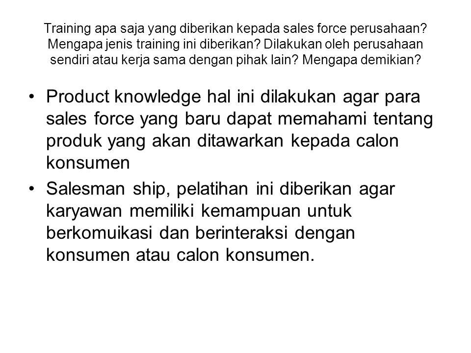 Training apa saja yang diberikan kepada sales force perusahaan.