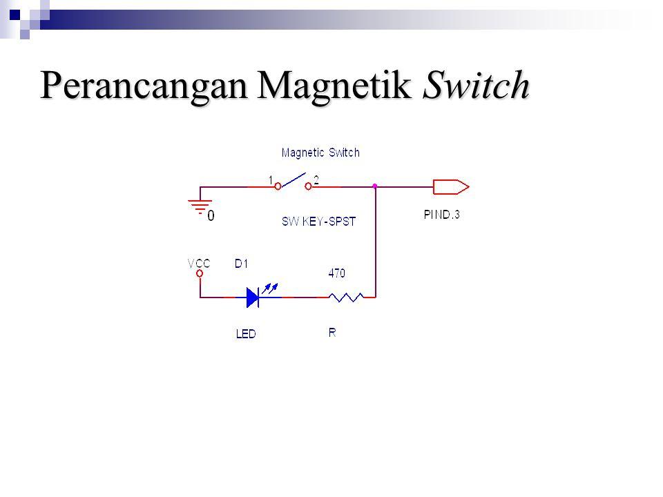 Perancangan Magnetik Switch