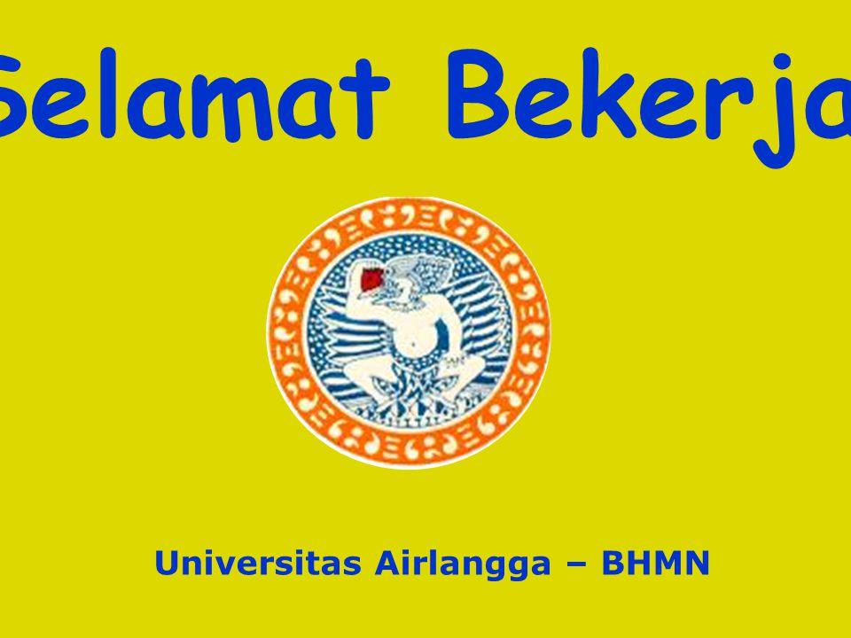 Tim Sosialisasi Unair-BHMN Fakultas Kesiapan Visitasi Perubahan Kultur / Kreatifitas Sosialisasi di Unit kerja Kesiapan Transformasi Struktural Kebijakan