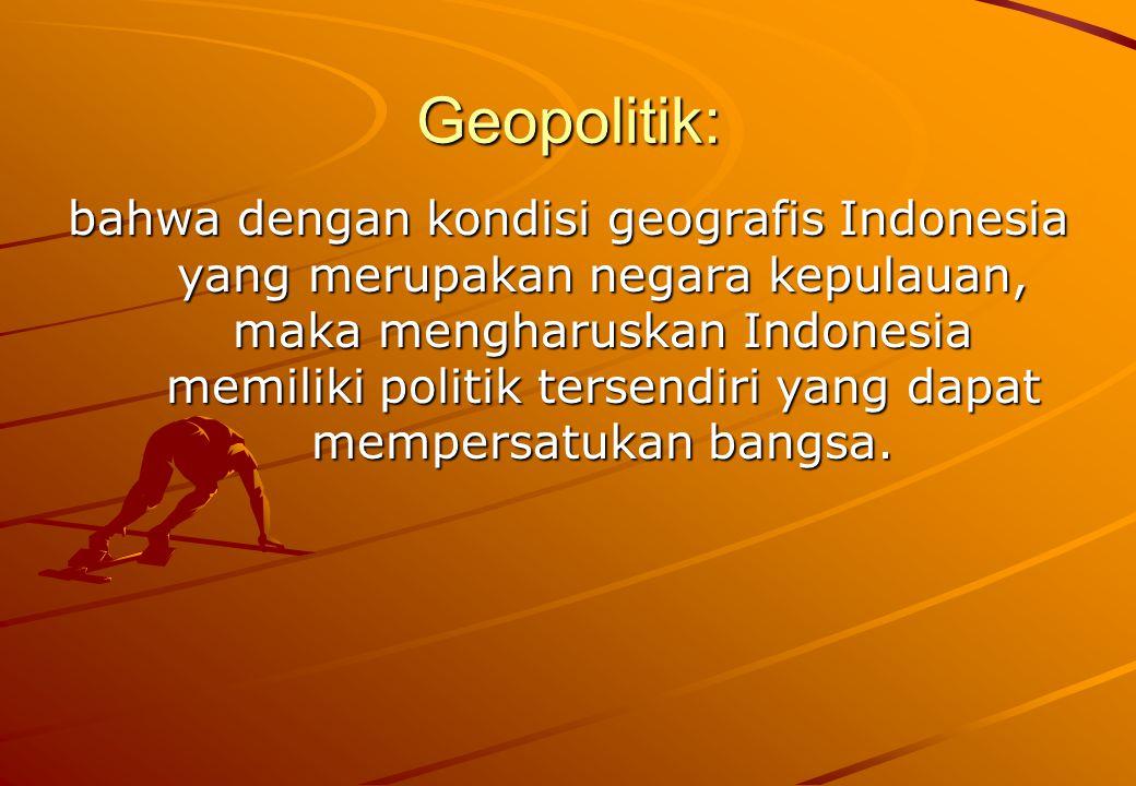 Geografi, bahwa Indonesia merupakan negara terbesar di Asia tenggara dengan kepulauan berjumlah 13.667 (17.508 kepulauan menurut Dinas Hidrohosiografi TNI- AL) dengan 6.066 telah diberi nama dan yang lainnya belum.