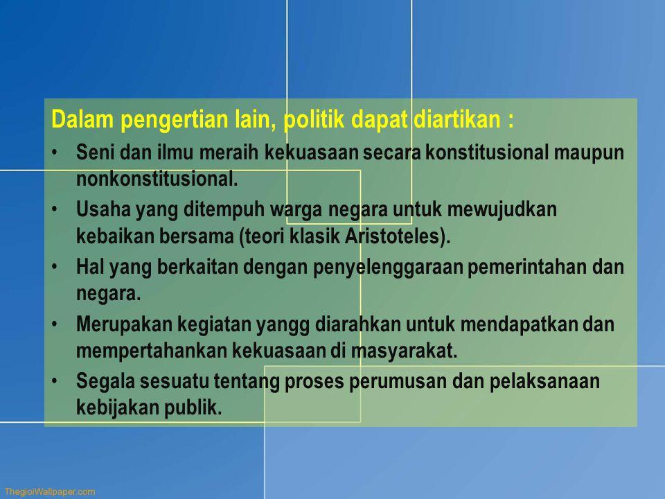 Batasan sistem politik menurut beberapa ahli ; a.