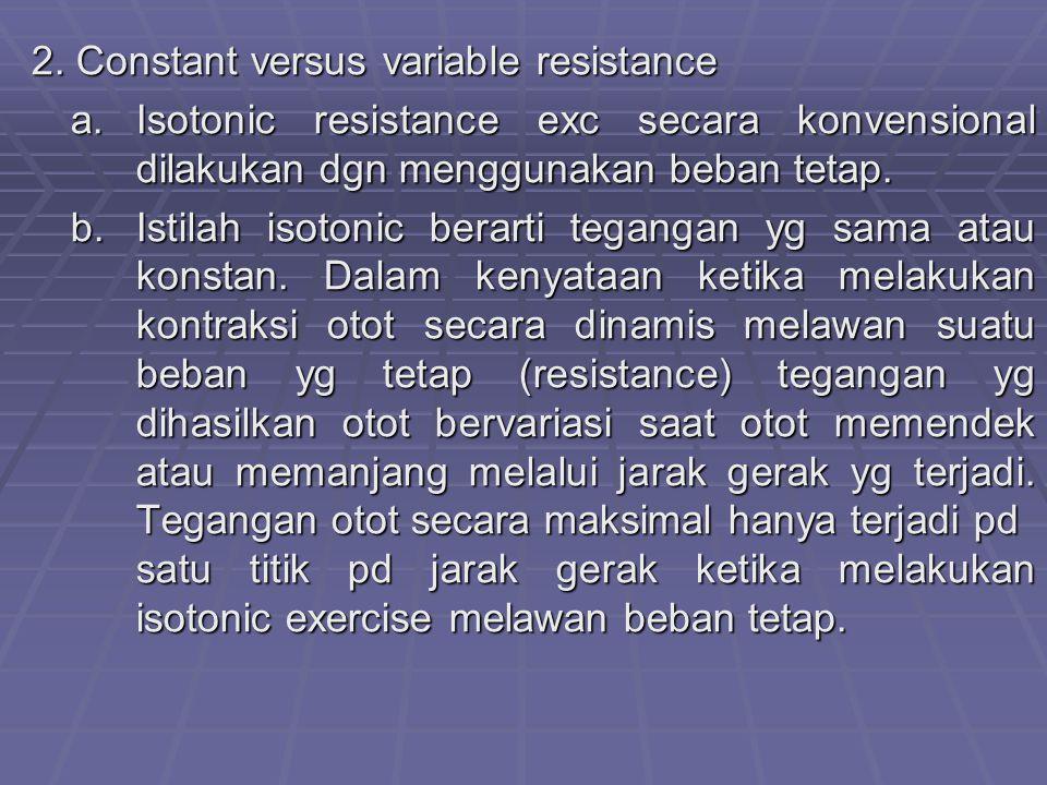 2.Constant versus variable resistance a.
