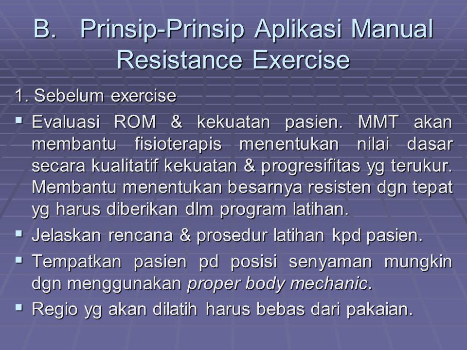 B.Prinsip-Prinsip Aplikasi Manual Resistance Exercise 1.