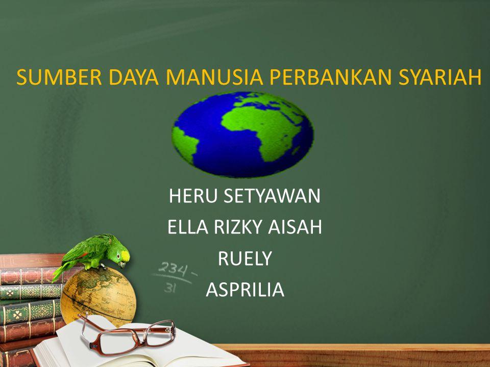 TOPIK PEMBAHASAN SDM Bank syariah saat ini Penyebab kurangnya SDM Bank syariah Latar belakang pendidikan pegawai bank syariah di Indonesia Upaya yang telah dilakukan oleh BI untuk menyelesaikan masalah SDM di perbankan syariah Upaya yang harus dilakukan agar SDM Bank syariah mencukupi ruang lingkup Perbankan syariah di Indonesia
