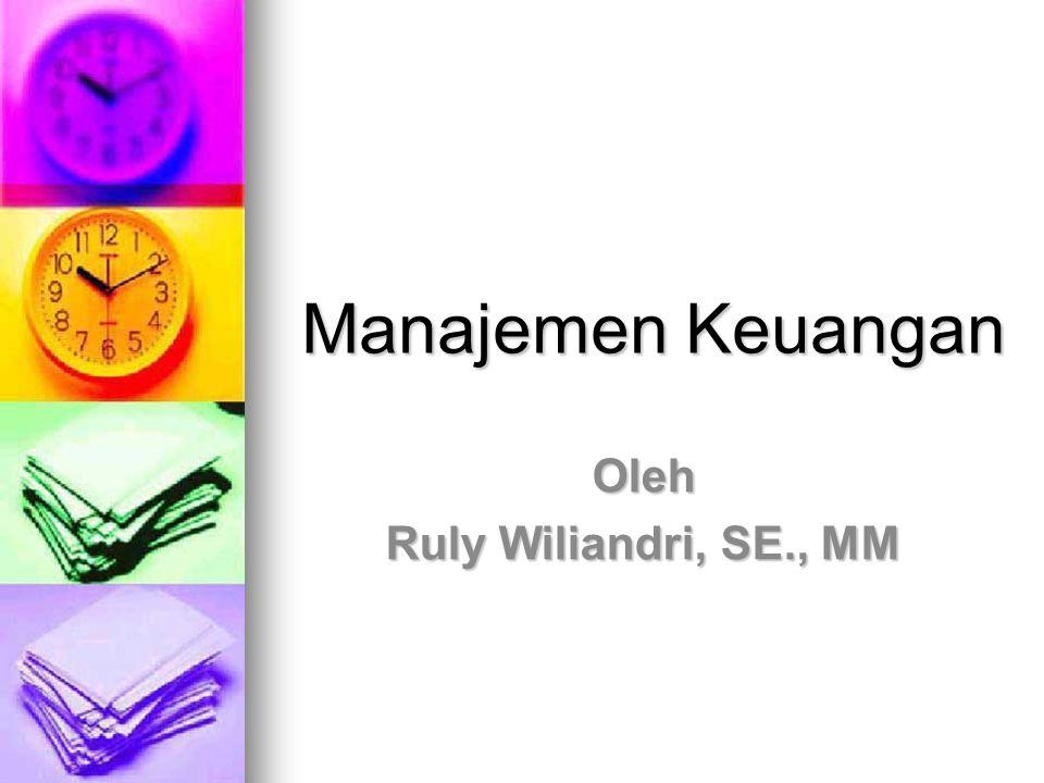 Manajemen Keuangan Oleh Ruly Wiliandri, SE., MM