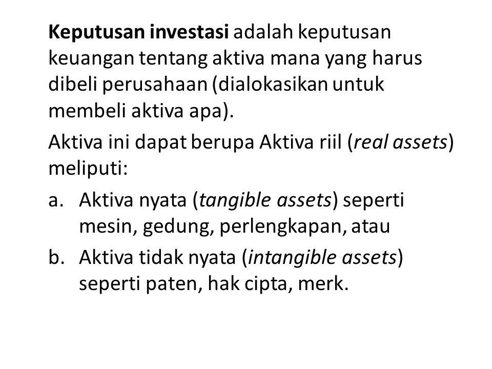 Keputusan investasi adalah keputusan keuangan tentang aktiva mana yang harus dibeli perusahaan (dialokasikan untuk membeli aktiva apa). Aktiva ini dap