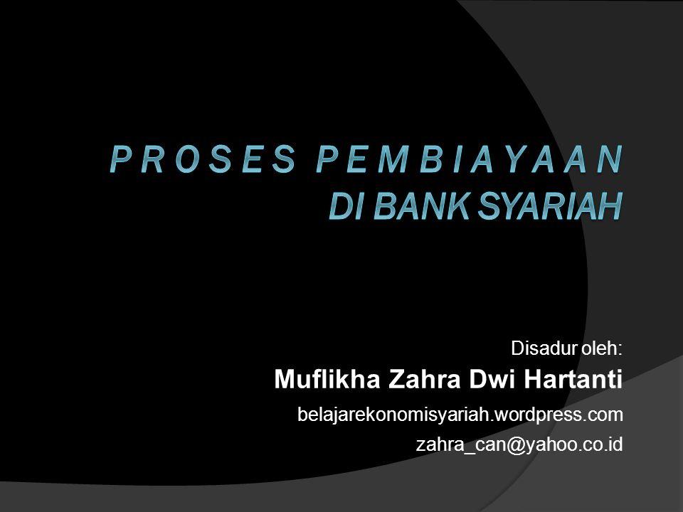 Disadur oleh: Muflikha Zahra Dwi Hartanti belajarekonomisyariah.wordpress.com zahra_can@yahoo.co.id