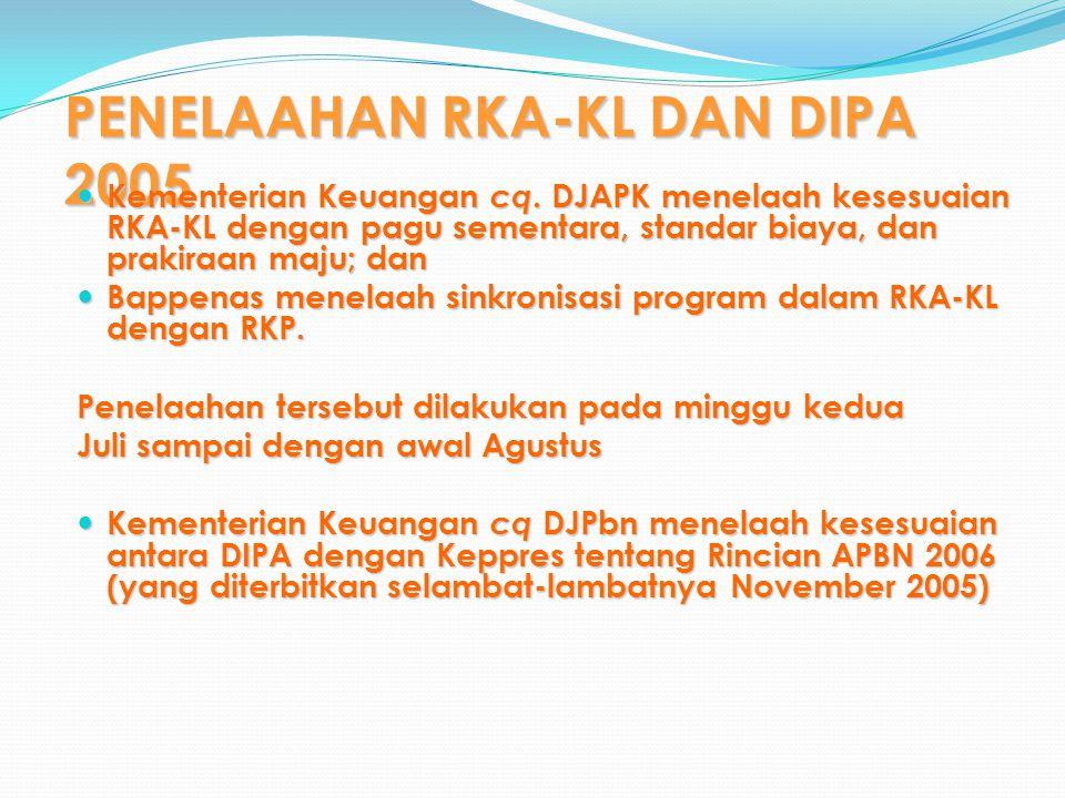 PENELAAHAN RKA-KL DAN DIPA 2005 Kementerian Keuangan cq.