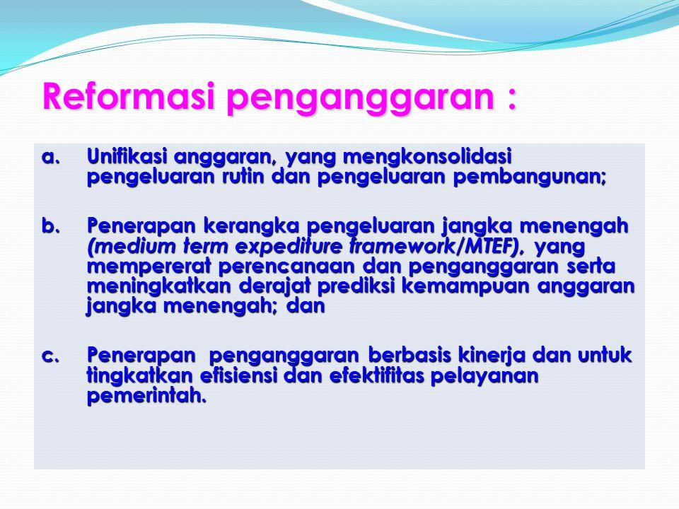 Reformasi penganggaran : a.