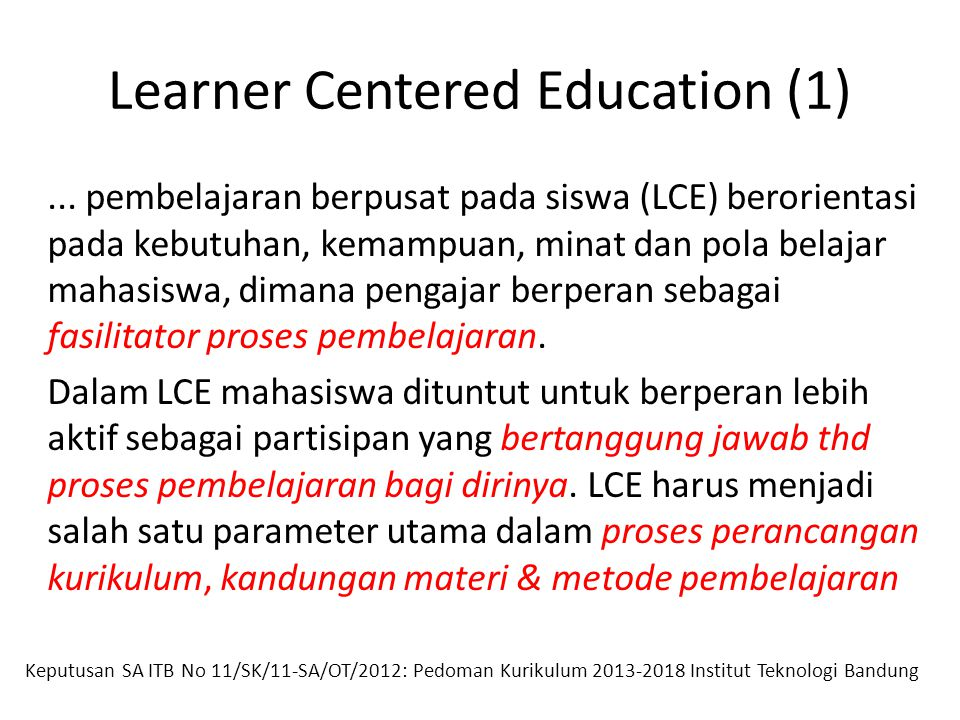 Learner Centered Education (1)...