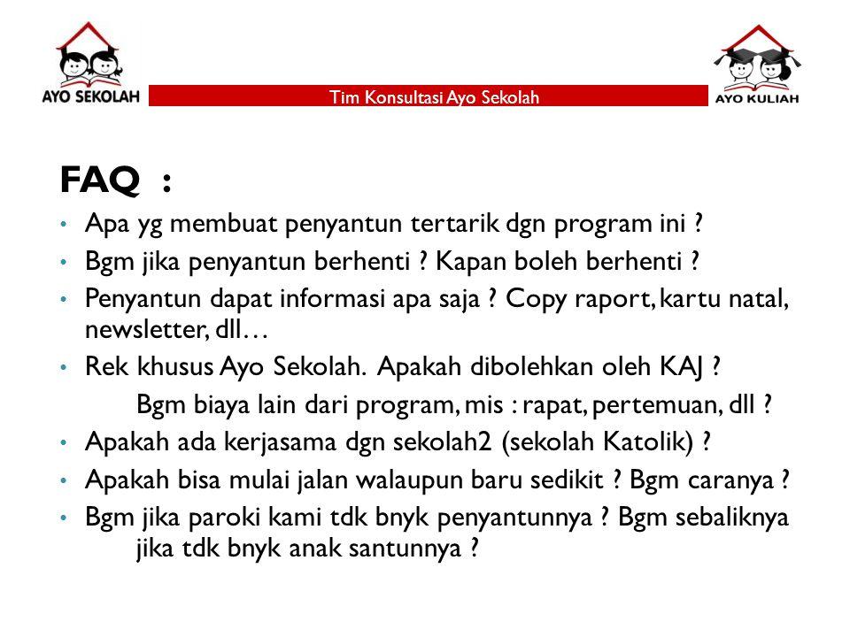 Tim Konsultasi Ayo Sekolah FAQ : Apa yg membuat penyantun tertarik dgn program ini .