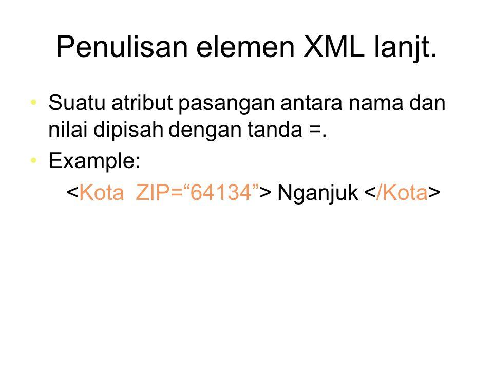 Penulisan elemen XML lanjt.