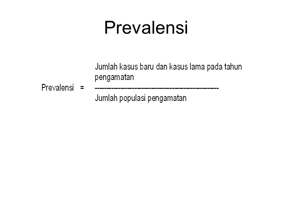 Insiden and prevalence