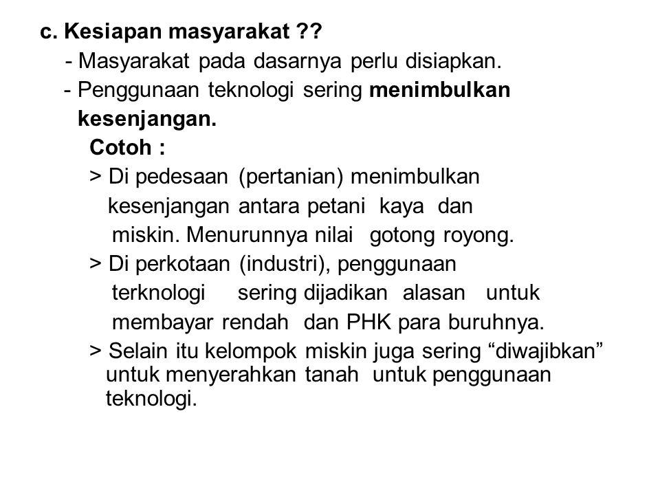 4.Bagaimana masyarakat Indonesia menerapkan teknologi ?.