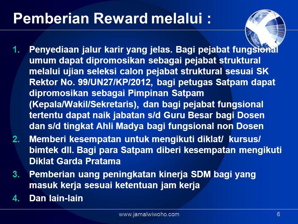 Pemberian Reward melalui : 1.Penyediaan jalur karir yang jelas.