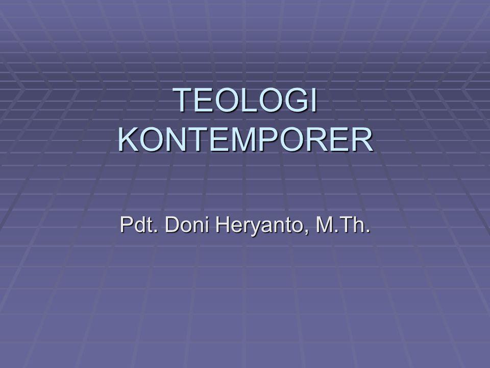 TEOLOGI KONTEMPORER Pdt. Doni Heryanto, M.Th.