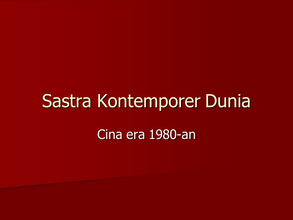 Sastra Kontemporer Dunia Cina era 1980-an