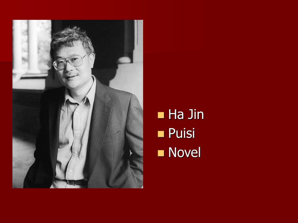 Ha Jin Ha Jin Puisi Puisi Novel Novel
