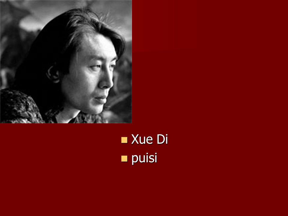 Xue Di Xue Di puisi puisi