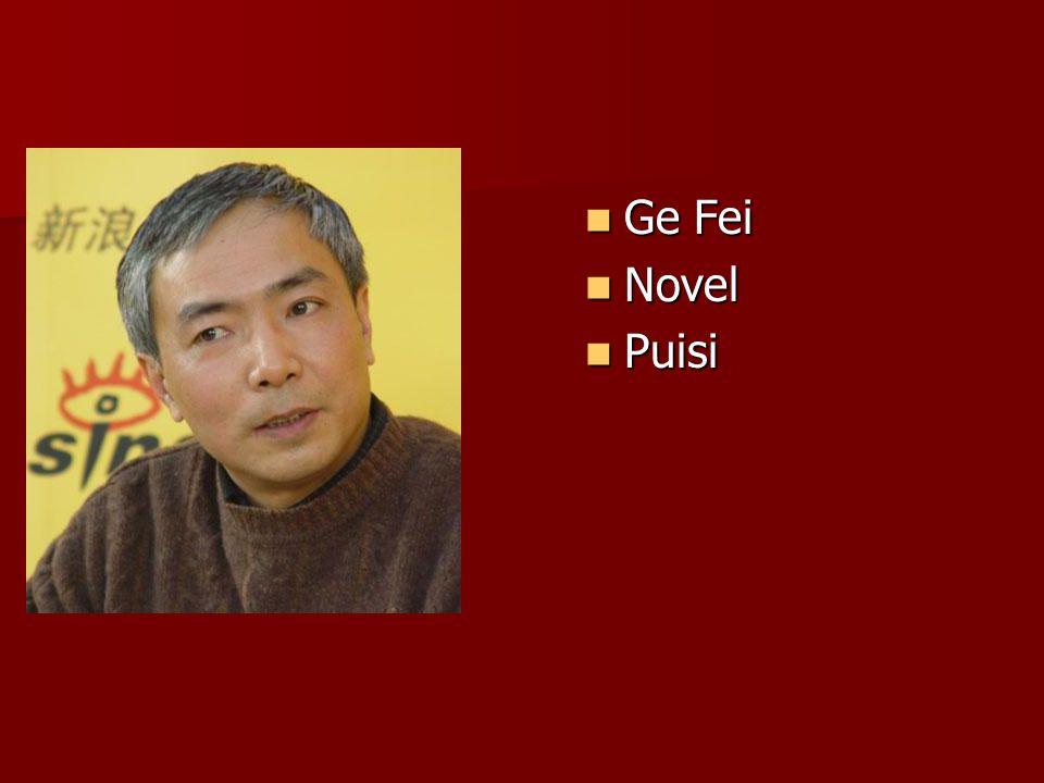 Ge Fei Ge Fei Novel Novel Puisi Puisi