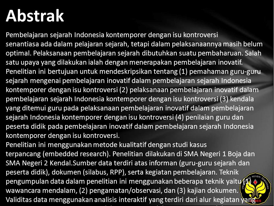 Abstrak Pembelajaran sejarah Indonesia kontemporer dengan isu kontroversi senantiasa ada dalam pelajaran sejarah, tetapi dalam pelaksanaannya masih be