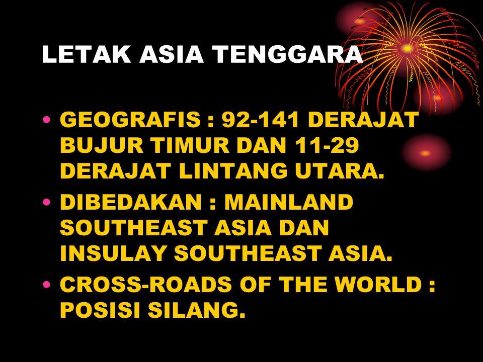 LETAK ASIA TENGGARA