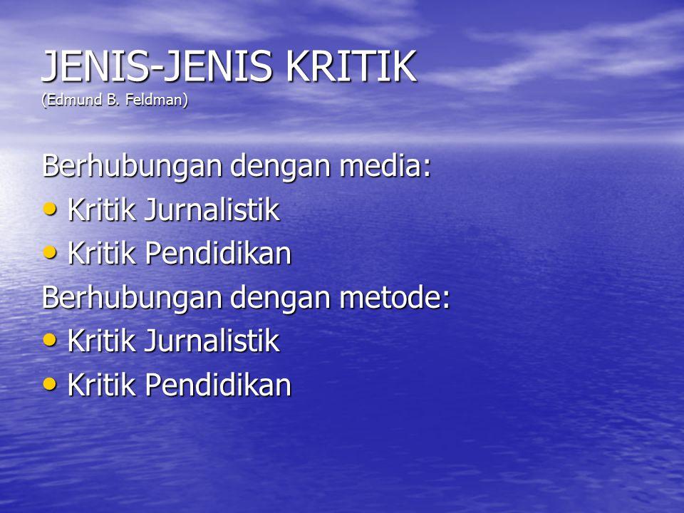 JENIS-JENIS KRITIK (Edmund B.