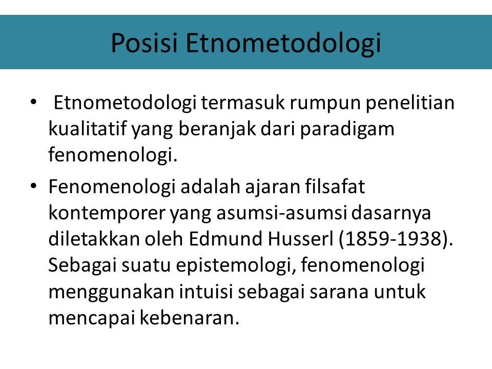 Riset terdahulu Etnometodologi Dalam contoh penelitian Garfinkel sendiri sebagai penemu etnometodologi (1967) yang mengupas dengan sangat rinci kasus seorang pemuda yang mengganti kelaminnya menjadi seorang wanita.