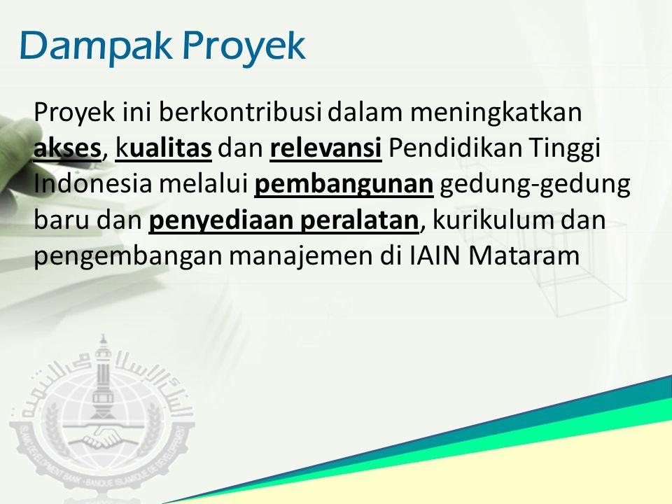 Dampak Proyek Proyek ini berkontribusi dalam meningkatkan akses, kualitas dan relevansi Pendidikan Tinggi Indonesia melalui pembangunan gedung-gedung