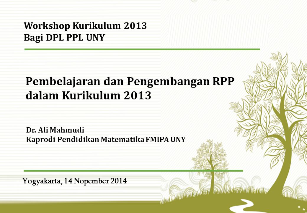 Yogyakarta, 14 Nopember 2014 Dr.
